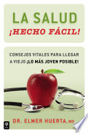 La Salud Hecho F Cil Your Health Made Easy