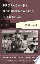 Propaganda Documentaries in France