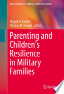 Parenting and Children s Resilience in Military Families