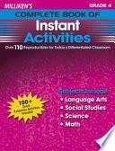 Milliken s Complete Book of Instant Activities   Grade 4