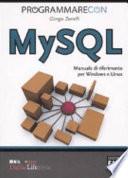 Programmare Con Mysql Manuale Di Riferimento Per Windows E Linux