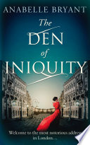 The Den Of Iniquity  Bastards of London  Book 1