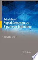 Principles of Signal Detection and Parameter Estimation
