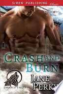 Crash And Burn [Wolves Of Emerald Valley] : m/m, hea] alpha werewolf crash...