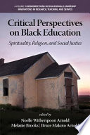 Critical Perspectives on Black Education