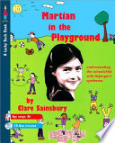 Martian in the Playground Understanding the Schoolchild with Asperger's Syndrome
