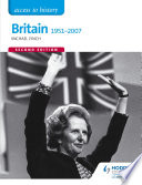 Access to History  Britain 1951 2007 Second Edition