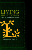 Living the Lectionary: Year B