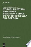 Studi su Petronio e sulla sua fortuna