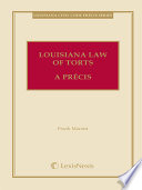 Louisiana Law of Torts  A Precis