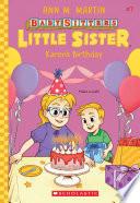 Karen s Birthday  Baby Sitters Little Sister  7