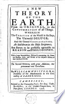 a new theory of the earth from its original to the cosummation of all things