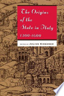 The Origins of the State in Italy  1300 1600