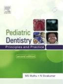 Pediatric Dentistry  Principles And Practice 2 e