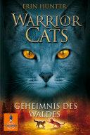 Warrior Cats  Geheimnis des Waldes