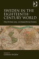 Sweden in the Eighteenth-Century World