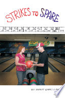 Strikes To Spare : bowler has dreams of being on...