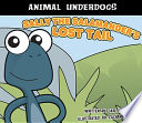 Sally the Salamander s Lost Tail
