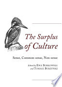 The Surplus of Culture