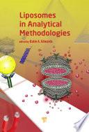 Liposomes in Analytical Methodologies