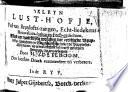 T Kleyn Lust Hofje Vol Van Bruylofts Zangen Echt Liedekens Houwelijcx Baken En Feest Gedichten Op Gewoonelijcke En Meest Gesongen Stemmen