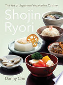 Shojin Ryori  A Japanese Vegetarian Cookbook