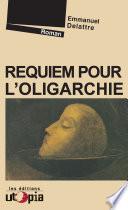 Requiem Pour L Oligarchie