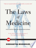 The Laws of Medicine by Siddhartha Mukherjee