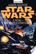 Star Wars  X Wing  Die Gespensterstaffel
