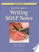 The OTA s Guide to Writing SOAP Notes