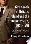 Gay Novels of Britain  Ireland and the Commonwealth  1881 1981