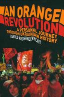 An Orange Revolution