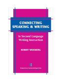 Connecting Speaking   Writing in Second Language Writing Instruction
