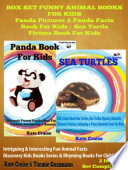 Box Set Funny Animal Books For Kids  Panda Pictures   Panda Facts Book For Kids   Sea Turtle Picture Book For Kids