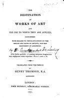 download ebook the destination of works of art and the use to which they are applied, considered with regard to their influence on the genius and taste of artists, and the sentiment of amateurs. translated from the french by h. thomson pdf epub