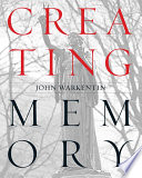 Ebook Creating Memory Epub John Warkentin Apps Read Mobile