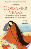 The gossamer years the diary of a noblewoman of Heian Japan /