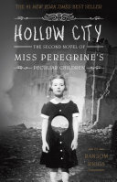 The Second Novel Of Miss Peregrine S Peculiar Children book