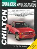 General Motors S Series Pick Ups and SUVs 1994 04 Repair Manual