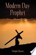 Modern Day Prophet