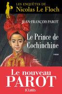 Le prince de Cochinchine :