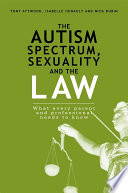 The Autism Spectrum  Sexuality and the Law