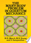 The Many body Problem in Quantum Mechanics
