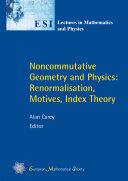 Noncommutative Geometry and Physics