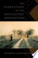 download ebook the plantation in the postslavery imagination pdf epub