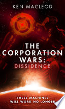 The Corporation Wars  Dissidence