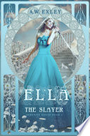Ella The Slayer