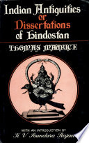 Indian Antiquities or Dissertations of Kindostan