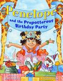 Penelopethe Preposterous Birthday Party