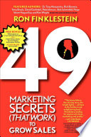 49 Marketing Secrets  That Work  to Grow Sales